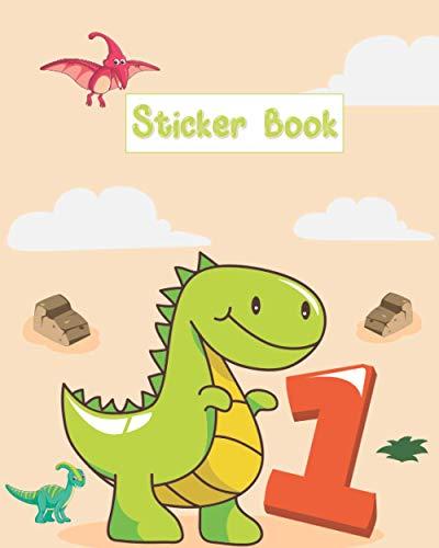 『My Sticker Book: Blank Sticker Book Dinosaur Theme Journal| Dinosaur Sticker Collecting Book | My Favorite Sticker Blank Pages Collecting Album to Put Stickers in or Sketchbook For Kids , Boys , Girls,Teen,sticker book | Original Gift Idea』のトップ画像