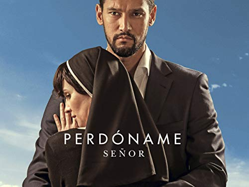PERDONAME SENOR - Season 1