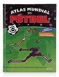 Atlas mundial del fútbol: Edición actualizada