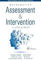 Mathematics Assessment & Intervention in a PLC at Work (Every Student Can Learn Mathematics)