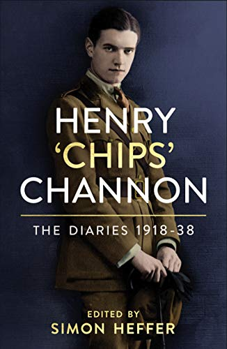 Henry 'Chips' Channon: The Diaries (Volume 1): 1918-38 (English Edition)