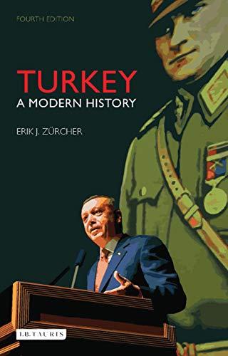 Turkey: A Modern History (International Library of Human Geography)