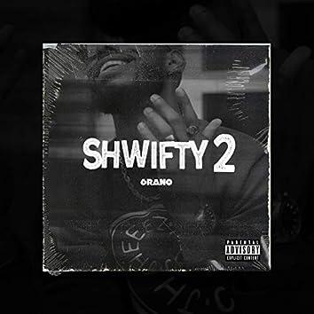 Shwifty 2