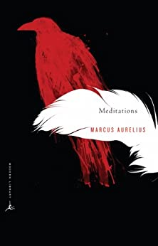 Meditations: A New Translation (Modern Library) by [Marcus Aurelius, Gregory Hays]