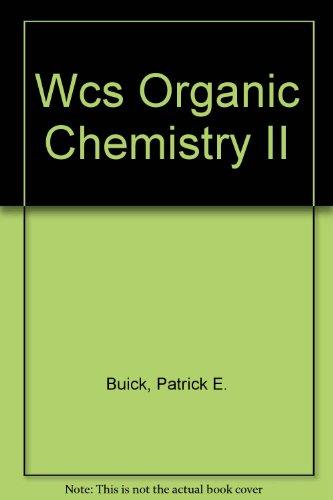 Wcs Organic Chemistry II