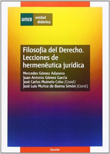Filosofía Del Derecho. Lecciones de Hermeneútica Jurídica (UNIDAD DIDÁCTICA)