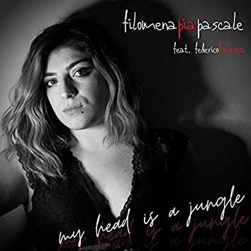 My Head Is a Jungle (feat. Filomena Pia Pascale)