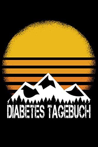 Diabetes Tagebuch: Blutzucker Insulin Tagebuch zum eintragen für 54 Wochen. Sehr übersichtlich gestaltet nach Tageszeiten mit Medikamentenplan und ... Diabetiker Typ 1 oder 2 / Berg Wandern