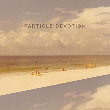 Particle Devotion