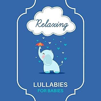 Relaxing Lullabies for Babies