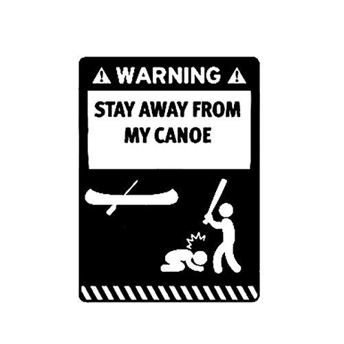 Autoaufkleber 11,6 x 15,7 cm Interessante Warned Away from My Canoe Dekorative Vinyl-Grafiken Auto-Styling asamnd, schwarz