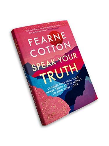 Speak Your Truth: The Sunday Times top ten bestseller