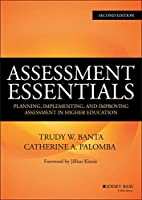 Assessment Essentials: Planning, Implementing, and Improving Assessment in Higher Education (The Jossey-bass Higher and Adult Edcation)