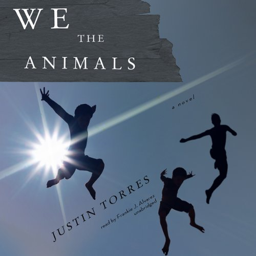 We the Animals audiobook cover art