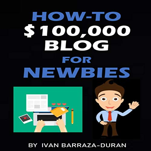 How-to $100,000 Blog for Newbies Titelbild