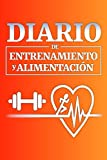 DIARIO DE ENTRENAMIENTO Y ALIMENTACIÓN (4 meses de planificación): Planificador para ejercicios de cardio y musculación. Rutinas para levantamiento de ... Registro del peso corporal. Deporte y salud