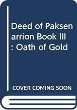 Deed of Paksenarrion Book III: Oath of Gold