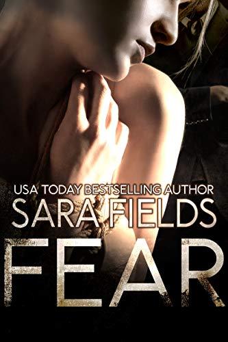 Fear: A Dark Mafia Billionaire Romance