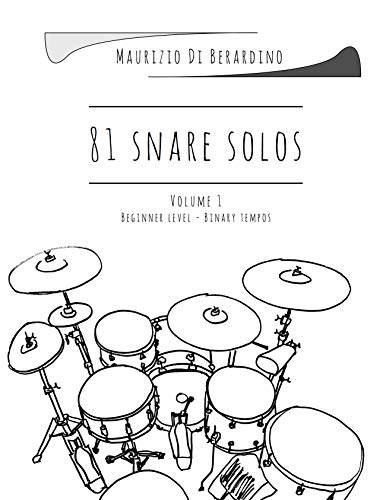 81 snare solos: Volume 1 (Drums Books for Kids) (English Edition)