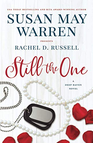 Compare Textbook Prices for Still the One: A Deep Haven Novel Deep Haven Collection  ISBN 9781953783011 by Warren, Susan May,Russell, Rachel D.