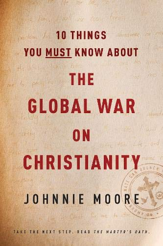 Image of 10 Things You Must Know about the Global War on Christianity