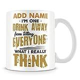 Lawenp Tazza da caffè, ho un drink lontano dal dire a tutti quello che penso davvero Tazza da caffè in ceramica divertente personalizzata, 11 once, bianca