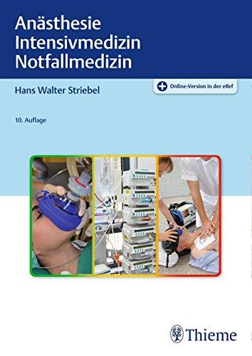 Anästhesie Intensivmedizin Notfallmedizin: Für Studium und Ausbildung
