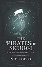 The Pirates of Skuggi: Book 4 of the Traveler's League Series