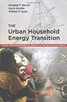 The Urban Household Energy Transition (Resources for the Future S)