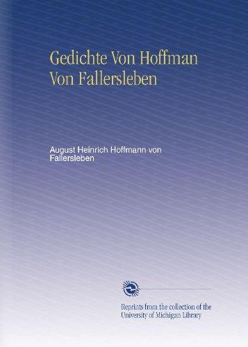 Gedichte Von Hoffman Von Fallersleben