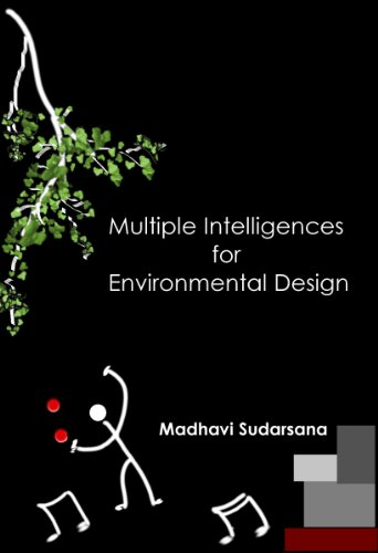 """Multiple Intelligences for Designing Environments: Designing Preschool Environments (""""Designing Environments for Young Children"""" Book 3) (English Edition)"""