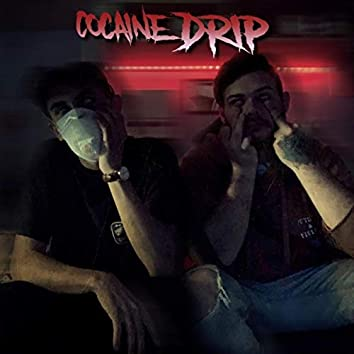 Cocaine Drip