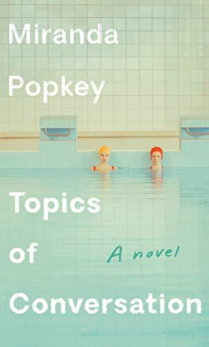Image of Topics of Conversation: A novel