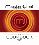 MasterChef Australia Cookbook Volume 1
