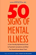 50 Signs of Mental Illness: A Guide to Understanding Mental Health (Yale University Press Health & Wellness)