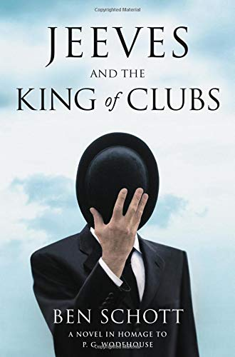 Image of Jeeves and the King of Clubs: A Novel in Homage to P.G. Wodehouse
