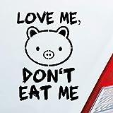 Auto Aufkleber in deiner Wunschfarbe Love me Schwein Tier Vegetarier Vegan 12x8,5cm Autoaufkleber Sticker Folie