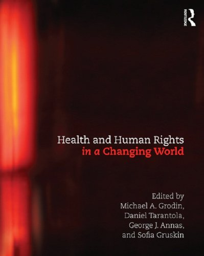 Health and Human Rights in a Changing World (English Edition)