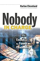 Nobody in Charge (J-B Warren Bennis Series)