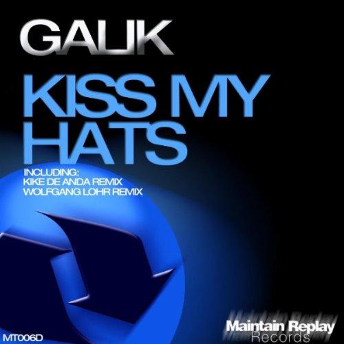 Kiss My Hats (Kike De Anda Remix)