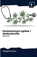 Farmakologia ogólna i dentystyczna