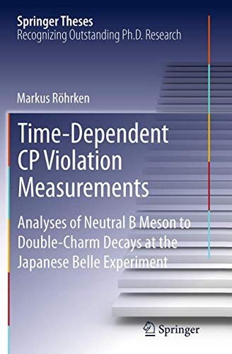 Time-Dependent CP Violation Measurements: Analyses of Neutral B Meson to Double-Charm Decays at the Japanese Belle Experiment (Springer Theses)