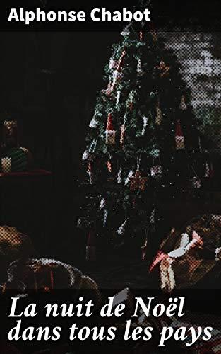 Couverture du livre La nuit de Noël dans tous les pays