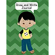 Draw and Write Journal: Composition NoteBook for Kids - Paper With Primary Lines and Half Blank Space for Drawing Pictures - 140 Pages - Boy Design #1