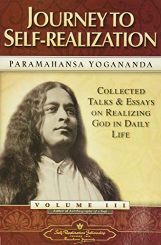 Journey to Self Realization Collected Talks and Essays Volume 3 Self Realization Fellowship product image