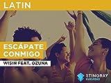 Escápate conmigo in the Style of Wisin feat. Ozuna