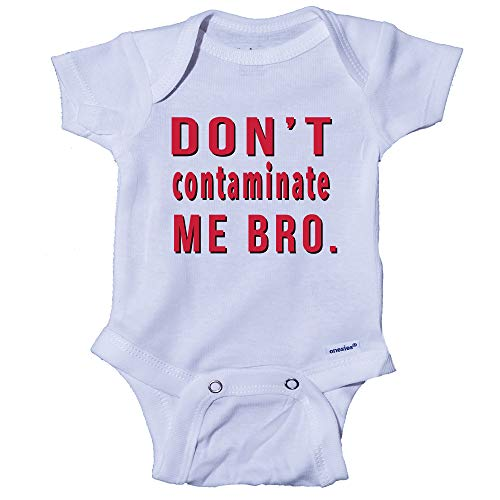 Snappy Suits Don't Contaminate Me Bro. Coronavirus COVID-19 Funny Baby Onesie One-Piece Bodysuit Romper T-Shirt (0-3 Months) White