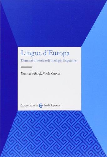 Lingue d'Europa. Elementi di storia e di tipologia linguistica
