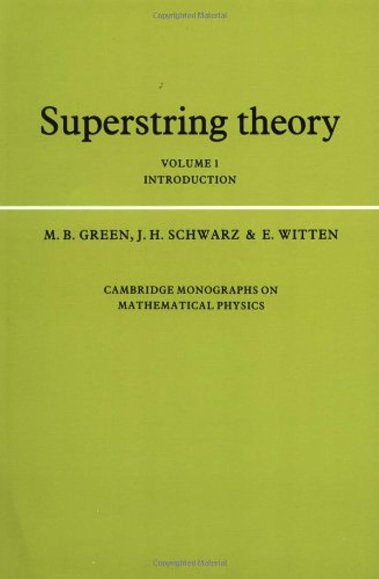 マイルドスーツケーブルカーSuperstring Theory: Volume 1, Introduction (Cambridge Monographs on Mathematical Physics)