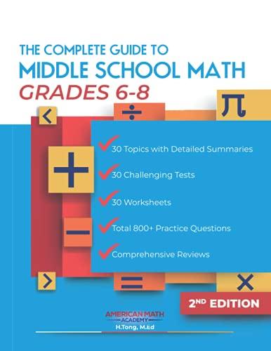 THE COMPLETE GUIDE TO MIDDLE SCHOOL MATH BOOK GRADES 6-8: PRE-ALGEBRA